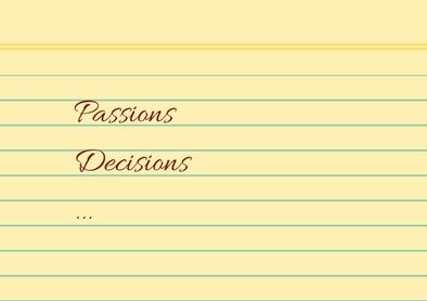 passions and decisions